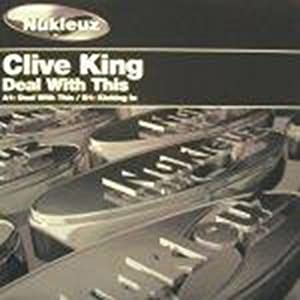 Deal With This - Clive King 12""