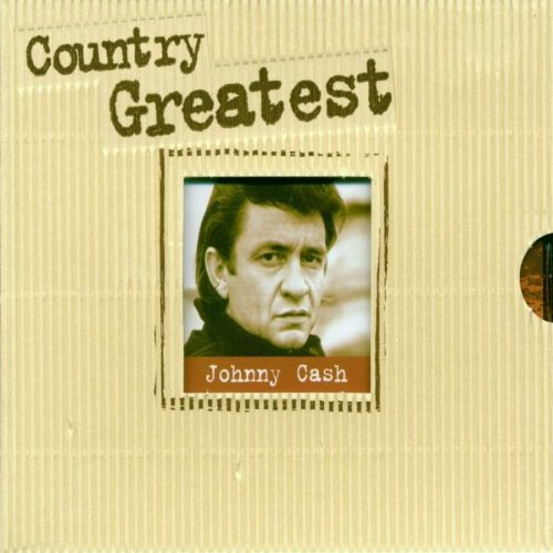 Johnny Cash - Johnny Cash Country Greatest By Johnny Cash - Zortam Music