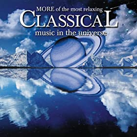 more of the most relaxing classical music in the universe various artists mp3. Black Bedroom Furniture Sets. Home Design Ideas