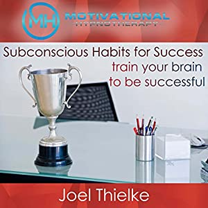Subconscious Habits for Success Speech