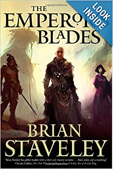 The Emperor's Blades (Chronicle of the Unhewn Throne) by Brian Staveley