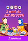 I Want to Eat My Food (English Edition)