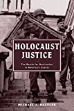 img - for Holocaust Justice: The Battle for Restitution in America's Courts book / textbook / text book