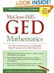 McGraw-Hill's GED Mathematics: The Mo...