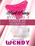 9781479341139: Pink Panty Stories 2: Adult Sissy Baby Girls in Panties and Diapers