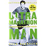 Ultramarathon Man: Confessions of an All-Night Runnerby Dean Karnazes