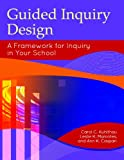 img - for Guided Inquiry Design: A Framework for Inquiry in Your School (Libraries Unlimited Guided Inquiry) book / textbook / text book
