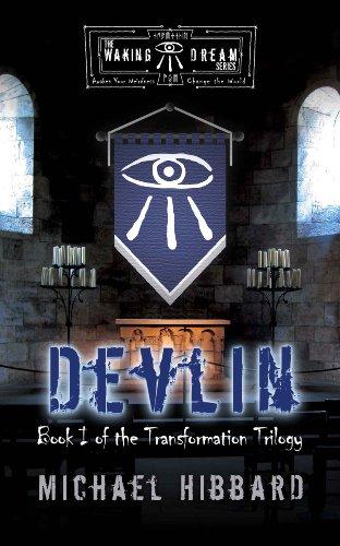 Book: Waking Dream - Devlin (Transformation Series) by Michael Hibbard