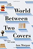 Image of The World Between Two Covers: Reading the Globe