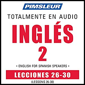 ESL Spanish Phase 2, Unit 26-30 Audiobook