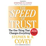 The SPEED of Trust: The One Thing that Changes Everythingby Stephen M.R. Covey