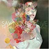 Say No to Love [7 inch Analog]