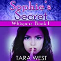 Sophie's Secret Audiobook by Tara West Narrated by Rebecca Roberts