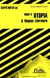 img - for More's Utopia and Utopian Literature (Cliffs Notes) book / textbook / text book