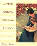 img - for A Critical Handbook of Childrens Literature A by Rebecca J. Lukens (1999-06-15) book / textbook / text book