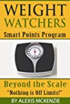 Weight Watchers Smart Points Programs...