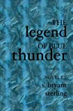 img - for The Legend of Blue Thunder book / textbook / text book