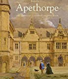 img - for Apethorpe: The Story of an English Country House (The Paul Mellon Centre for Studies in Br) book / textbook / text book