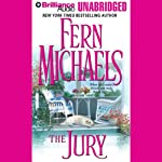 The Jury: Revenge of the Sisterhood #4 (       UNABRIDGED) by Fern Michaels Narrated by Laural Merlington