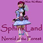 SphinxLand and Nereid of the Forest | Vianka Van Bokkem