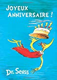 Dr Seuss Joyeux Anniversaire!: French Edition of Happy Birthday to You!