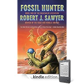Fossil Hunter: Book Two of The Quintaglio Ascension eBook: Robert J. Sawyer: Books