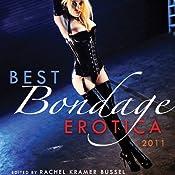 Best Bondage Erotica 2011 | [Rachel Kramer Bussel (Editor)]