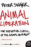 Animal Liberation: The Definitive Classic of the Animal Movement (P.S.) (0061711306) by Singer, Peter