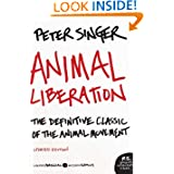 Animal Liberation: The Definitive Classic of the Animal Movement (P.S.) by Peter Singer