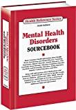 img - for Mental Health Disorders Sourcebook (Health Reference Series) book / textbook / text book