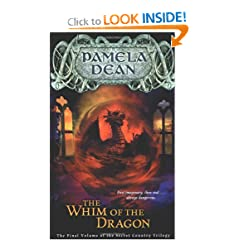 The Whim of the Dragon (The Secret Country Trilogy, Vol. 3) by Pamela Dean