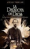 La derrota de Dios (Spanish Edition)