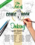 The Art Of Comic-Book Inking 2nd Edition