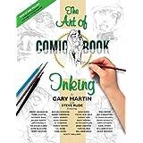 "The Complete Art of Comic-Book Inkingvon ""Gary Martin"""
