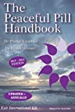 The Peaceful Pill Handbook 2013 Edition by Dr Philip Nitschke MD & Dr Fiona Stewart PhD (2011) Mass Market Paperback