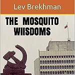 The Mosquito Wisdoms | Lev Brekhman