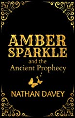 Amber Sparkle and the Ancient Prophecy
