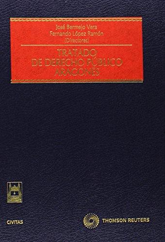 Tratado de Derecho Público Aragonés (Estudios y Comentarios de Legislación)