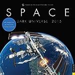 Space: Dark Universe 2015 Wall Calendar