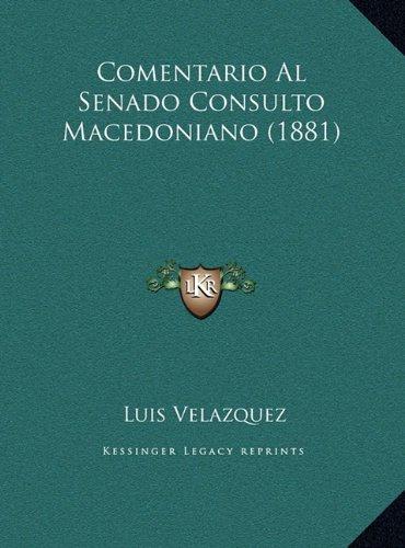 Comentario Al Senado Consulto Macedoniano (1881)
