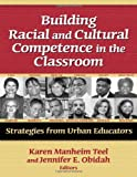 img - for Building Racial and Cultural Competence in the Classroom (Practitioner Inquiry) book / textbook / text book