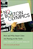 img - for No Boston Olympics: How and Why Smart Cities Are Passing on the Torch book / textbook / text book