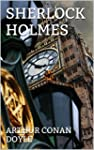 Sherlock Holmes: The Complete Collect...