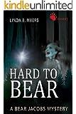 Hard to Bear: A Bear Jacobs Mystery Book #2 (Bear Jacobs mysteries)