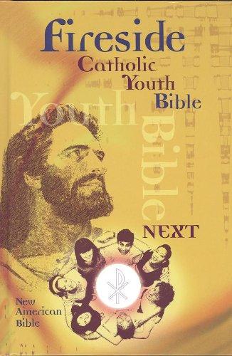 Fireside Catholic Youth Bible NEXT NABRE Hardcover PDF
