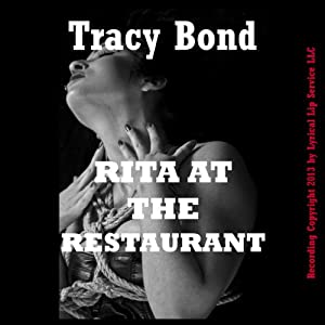 Rita at the Restaurant | [Tracy Bond]