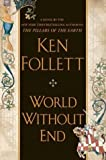 World Without End [UNABRIDGED CD] (Audiobook)