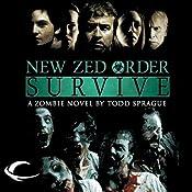New Zed Order: Survive | [Todd Sprague]