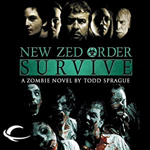 New Zed Order: Survive | [Todd Sprague]
