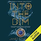 Into the Dim Audiobook by Janet B. Taylor Narrated by Amanda Ronconi